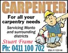 For all your carpentry needs 5465506aa Servicing Monto and surrounding districts Stuart Frame Ph: 0411 100 702 BSA # 1120144