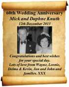 60th Wedding Anniversary Mick and Daphne Knuth 12th December 2013 Congratulations and best wishes for your special day. Lots of love from Wayne, Leonie, Delma & Kevin, Jan and John and families. XXX