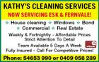 KATHY'S CLEANING SERVICES NOW SERVICING ESK & FERNVALE!  House cleaning  Windows  Bond  Commercial  Real Estate Weekly & Fortnightly - Affordable Prices Strict Attention To Detail Team Available 5 Days A Week Fully Insured - Call For Competitive Prices! Phone: 54653 990 or 0409 058 289