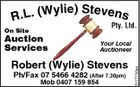 Wylie) Stevens R.L. ( Pty. Ltd. Auction Services Your Local Auctioneer Robert (Wylie) Stevens Ph/Fax 07 5466 4282 (After 7.30pm) Mob 0407 159 854 5177730aa On Site