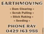 EARTHMOVING Phone Ray 0429 163 988 5156605aa  Dam Clearing   Scrub Pulling   Stick Raking   Seeding