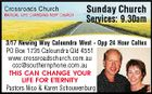 Sunday Church Services: 9.30am 3/17 Newing Way Caloundra West - Opp 24 Hour Caltex PO Box 1735 Caloundra Qld 4551 www.crossroadschurch.com.au ccc@southernphone.com.au THIS CAN CHANGE YOUR LIFE FOR ETERNITY Pastors Nico & Karen Schouwenburg