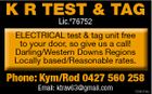 K R TEST & TAG Lic.#76752 ELECTRICAL test & tag unit free to your door, so give us a call! Darling/Western Downs Regions Locally based/Reasonable rates. Phone: Kym/Rod 0427 560 258 Email: ktrav63@gmail.com 5586043aa