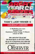 G McNEILLEY of BEECHER G McNeilley has won Double Pass Gladstone Roller Derby 15 March valued at $30