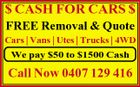$ CASH FOR CARS $ FREE Removal & Quote Cars | Vans | Utes | Trucks | 4WD We pay $50 to $1500 Cash Call Now 0407 129 416