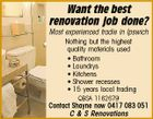 Want the best renovation job done? Most experienced tradie in Ipswich Nothing but the highest quality materials used * Bathroom * Laundrys * Kitchens * Shower recesses * 15 years local trading QBSA 1162679 Contact Shayne now 0417 083 051 C & S Renovations