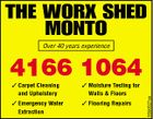 THE WORX SHED MONTO Over 40 years experience 3 Carpet Cleaning and Upholstery 3 Moisture Testing for Walls & Floors 3 Emergency Water Extraction 3 Flooring Repairs 5590527aa 4166 1064