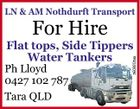 LN & AM Nothdurft Transport For Hire Ph Lloyd 0427 102 787 Tara QLD 5609205aa Flat tops, Side Tippers Water Tankers