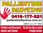 5313854aa PALLENTINE PAINTING 0416-177-821 ipallentine@yahoo.com.au QBSA Lic: 071 862 Painters and Decorators No job too big or small Interior and Exterior Prompt Service