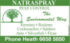 NATRASPRAY PEST CONTROL Termites * Rodents Cockroaches * Spiders Ants * Silverfish * Fleas Phone Heath 6658 5850 5447426aaHC The Enviromental Way