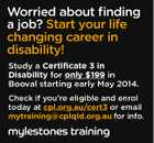 Worried about finding a job? Start your life changing career in disability! Study a Certificate 3 in Disability for only $199 in Booval starting early May 2014. Check if you're eligible and enrol today at cpl.org.au/cert3 or email mytraining@cplqld.org.au for info.