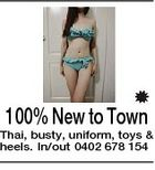 100% New to Town Thai, busty, uniform, toys & heels. In/out 0402 678 154