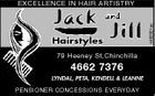 EXCELLENCE IN HAIR ARTISTRY Hairstyles Jill 79 Heeney St,Chinchilla 4662 7376 LYNDAL, PETA, KENDELL & LEANNE PENSIONER CONCESSIONS EVERYDAY 4492921ac and l Jack