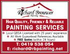 HIGH QUALITY, FRIENDLY & RELIABLE PAINTING SERVICES  Local QBSA Licensed with 25 years' experience  All Work Guaranteed References Available  FREE Quotes (within 24 hours) T: 0419 538 054 E: richard@rbpainting.net