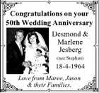 Congratulations on your 50th Wedding Anniversary Desmond & Marlene Jesberg (nee Stephen) 18-4-1964 Love from Maree, Jason & their Families.