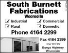 5154973aa South Burnett Fabrications Wooroolin  Industrial  Commercial  Rural  Domestic Phone 4164 2299 Fax 4164 2399 BSA 1078124 Bunya Highway Wooroolin