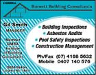 5156964aa Gil Smith MANAGER ANAGER Member QMBA Institute of Building Consultants QBSA Builder Licence No. 18471 * Building Inspections * Asbestos Audits * Pool Safety Inspections * Construction Management Ph/Fax (07) 4168 5632 Mobile 0407 140 576