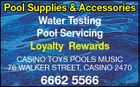 Pool Supplies & Accessories Water Testing Pool Servicing Loyalty Rewards CASINO TOYS POOLS MUSIC 76 wALker STreeT, CASINO 2470 6662 5566 5630554aa