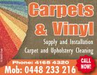 5164212ab Carpets & Vinyl Supply and Installation Carpet and Upholstery Cleaning Phone: 4165 4320 Mob: 0448 233 216 CALL NOW!