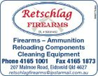 5582734aa DL # 50001452 Firearms - Ammunition Reloading Components Cleaning Equipment Phone 4165 1001 Fax 4165 1873 207 Malmoe Road, Eidsvold Qld 4627 retschlagfirearms@ipstarmail.com.au