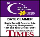 DATE CLAIMER South Burnett Relay for Life Kingaroy Showgrounds 11th and 12th October 2014