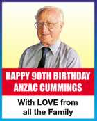HAPPY 90TH BIRTHDAY ANZAC CUMMINGS With LOVE from all the Family