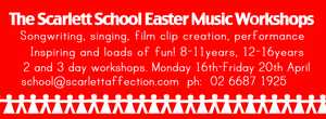 Scarlett School Easter Holiday Workshops. During the school holidays, we run a series of inspiring workshops in music, performance and film clilps.