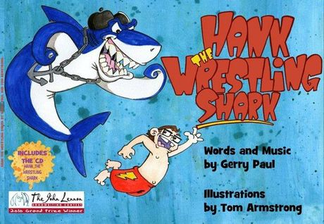 SNAP: Gerry Paul's fascination with sharks led to him writing Hank the Wrestling Shark and composing music to go with the book.