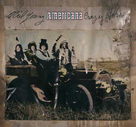 Neil Young &amp; Crazy Horse, Americana