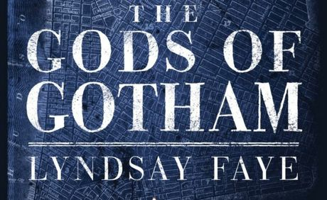 Historical thriller 'The Gods of Gotham' is a must read.