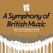 A Symphony of British Music (Olympics Closing Ceremony)
