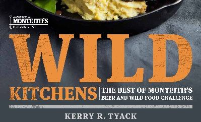 Wild Kitchens by Kerry R. Tyack, Harper Collins, $44.99