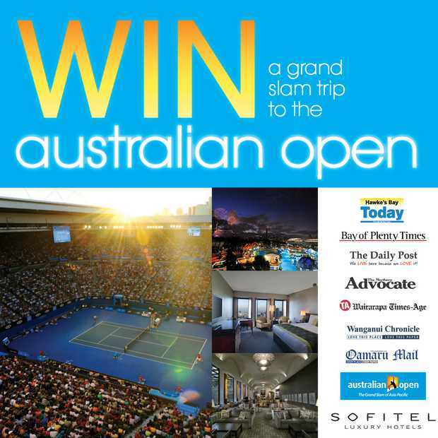 WIN A GRAND SLAM TRIP TO THE AUSTRALIAN OPEN - HAWKE'S BAY TODAY