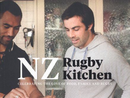 Celebrating the love of food, family and rugby book cover featuring various All Blacks and their favourite recipes.