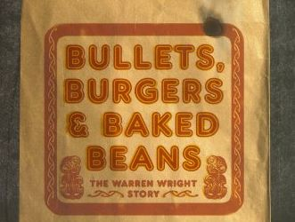 Bullets, Burgers and Baked Beans by Warren Wright with Paul Little, self published, $34.99