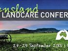 WARWICK will play host to the state Landcare conference in September, so it seems fitting to have a local scene launch the event.