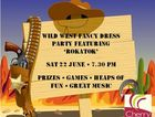 Drag out your cowboy boots & get set for a great night of music, games, prizes & heaps of fun!