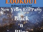 Get your 'Black n Bling' on, for the New Years Eve Party of the year at the Bellingen Lookout.. Prizes for best Black n Bling, great music and much much more..