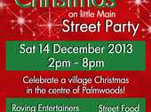 Christmas on little Main Street Party, Sat 14 Dec from 2-8pm.