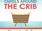 "Join us for our ""Ring the Bells"" Carols around the Crib service. 