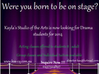 Kayla's Studio of the Arts is now looking for Drama Students for 2014. All performing arts lovers are welcome.